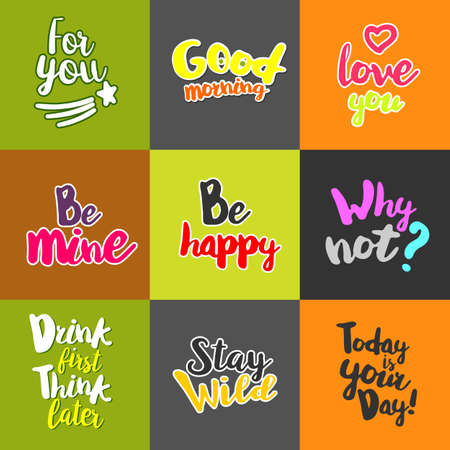 yoy: Lifestyle Quotes. Typography set. Calligraphy style lettering motivation. Vector graphics collection. Sketch inspiration for printing at T-shirts, bags, cups. Be mine, why not. Be happy. Good morning. Illustration