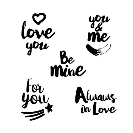 be mine: Lifestyle Quotes typography. Hand lettering signs for lovers. Big Vector set for t-shirt, cup, card, bag and overs. Love you. You and me. For you. Always in Love. Be mine.
