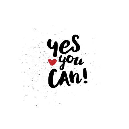 tu puedes: Sí tu puedes. cita inspirada de negro sobre fondo blanco. tipografía vector para el cartel, camiseta o tarjeta. Vector arte de la caligrafía. Vectores