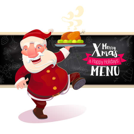 Dancing Santa Claus holding serving dish with holidays turkey. Cartoon christmas character with chalkboard and menu typography label. Merry Xmas menu illustration.