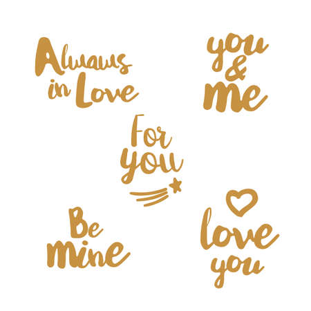 overs: Lifestyle Quotes typography. Hand lettering signs for lovers. Big Vector set for t-shirt, cup, card, bag and overs. Love you. You and me. For you. Always in Love. Be mine.