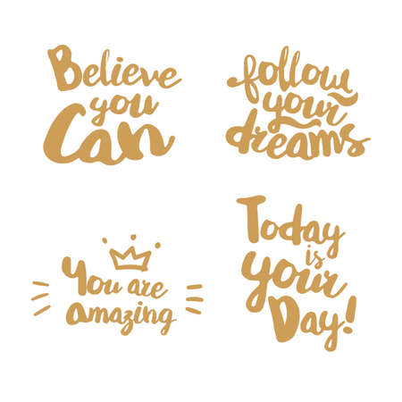 amazing: Fun Lifestyle Quotes typography. Hand lettering signs for t-shirt, cup, card, bag and overs. Believe you can. Follow your dreams. You are amazing. Today is your day. Golden color