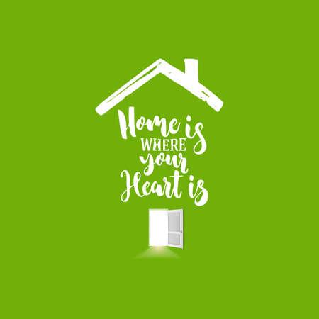 Huispictogram met open deur en licht van binnenuit op groene achtergrond. Thuis is waar je hart belettering. Vector illustratie