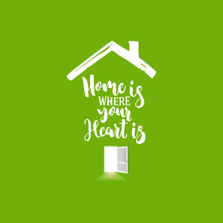 House icon with open door and light from inside on green background. Home is where your heart lettering. Vector illustration Vettoriali