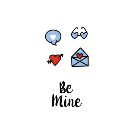 Be mine hand lettering and doodle symbols on white background for Happy Valentine's Day celebration. Greeting card. Hand drawn, doodle styled. Heart, bubble. glasses and envelope.