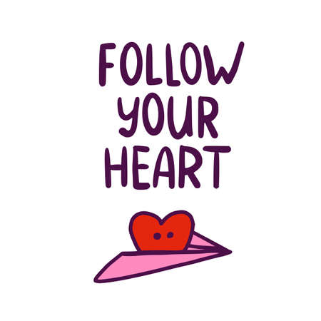 Doodle Heart and Follow your heart