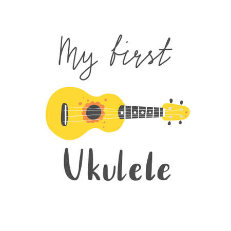 Cute cartoon ukulele for summer poster, card design with lettering text My first ukulele. Little guitar, string music instrument of hawaii style.