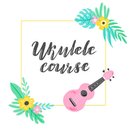 Cartoon ukulele with lettering text for ukulele course design template. Small guitar with tropic leaf, floral decoration of hawaii style. Vector illuatration of hand drawn style. Vector Illustration
