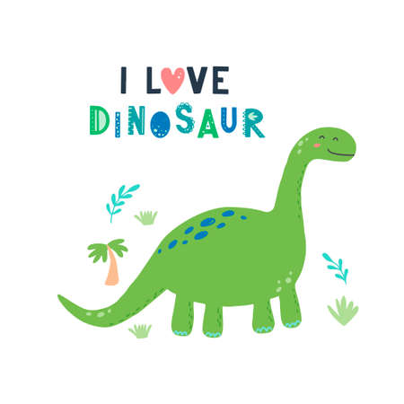 Cute dinosaur with lettering I love dinosaur for kids, baby t-shirt, greeting card design. Funny little dino of hand drawn style. Vector illustration of dinosaur isolated on background.
