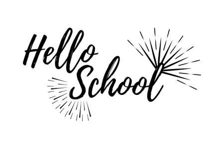 Hello School Typographic - Vintage Style Back to School. Vector illustration.
