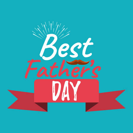 Best Dad Ever banner and giftcard. Fathers Day Poster Sign on Background. Vector Illustration.