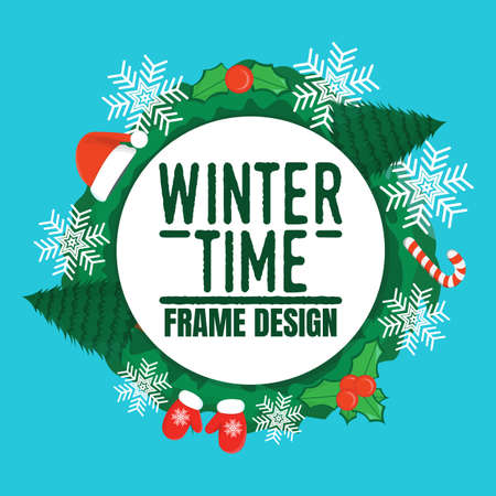 Winter Time Frame Design Label. Winter background with Christmas tree, toy, hat, snowflake and glove. Banner, Symbol and Space for your text. Vector illustration icon.