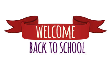 Concept welcome back to school text font banner isolated on white, vector illustration. Red ribbon. Vettoriali