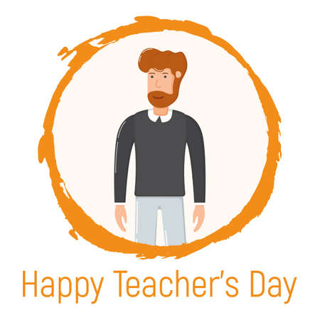 Concept happy teacher day holiday, male standing in hand drawn circle, school and university professor cartoon vector illustration, isolated on white. Smiling bearded man, obtain knowledge.