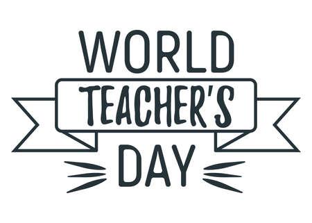 World teacher day concept font text quote, calligraphic inspiration celebration card flat vector illustration, sunburst decoration design. Illustration