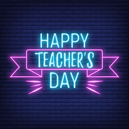 Concept neon best teacher day holiday font text quote, calligraphic inspiration celebration card flat vector illustration, decoration design label. World holiday, web banner, internet page. Illustration