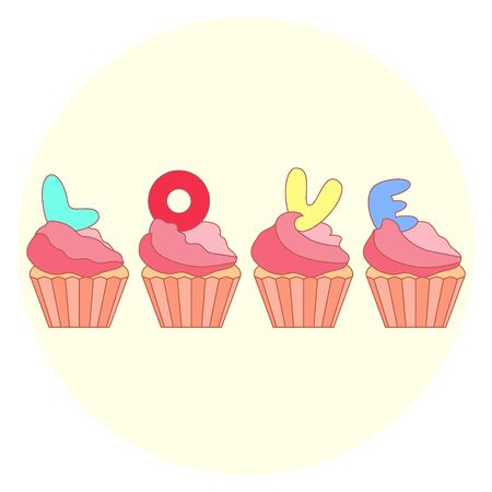 Cute colorful vector illustration of love symbols: cupcakes with letters. Romantic collection. Design for banner, flyer, poster or print.