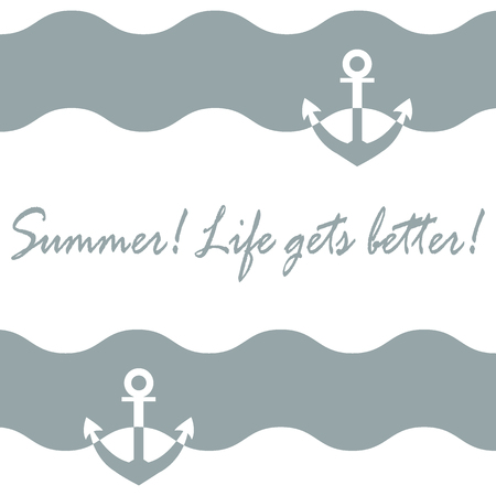 mounting: Beautiful picture with stylized waves and anchor and inspiring summer inscription on a white background. Design element for postcard, invitation, banner or flyer.