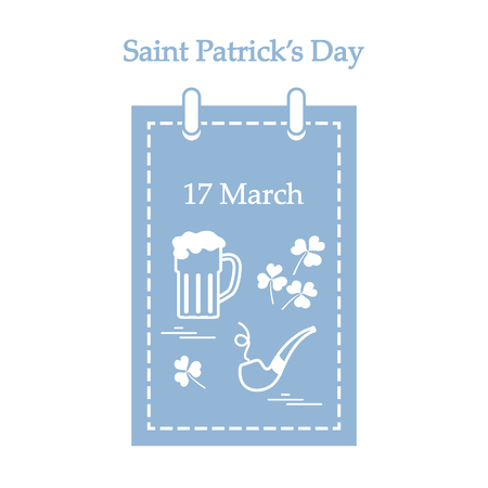Cute vector illustration: calendar with a beer, clover, tobacco pipe for St. Patricks Day. Design for banner, poster or print.