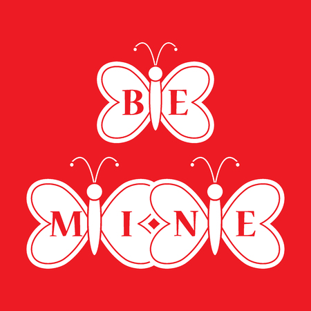 Butterflies and inscription on the wings: Be Mine. Greeting card Valentine's Day. Design for banner, poster or print.