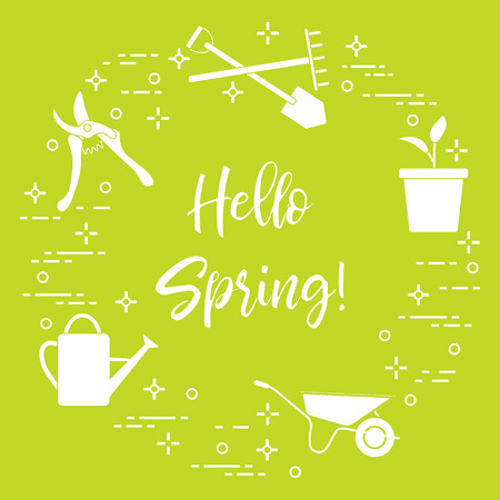 Pruner, rake, shovel, sprout, pot, leaves, wheelbarrow, watering can. Phrase: Hello spring. Template for design, print. Vector illustration.