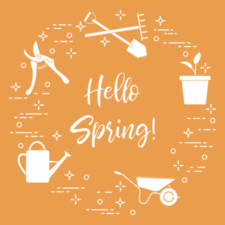 Pruner, rake, shovel, sprout, pot, leaves, wheelbarrow and watering can for gardening. Phrase: Hello spring. Template for design, print.