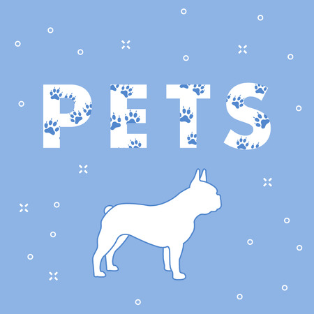 Inscription: Pets and dog. The message is decorated with traces. Breed of dogs french bulldog.