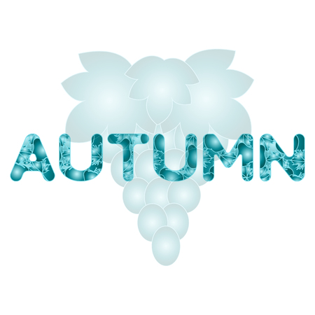 Grapes and autumn inscription. Raw materials for wine and juice production. Design for announcement, advertisement, print. Illustration
