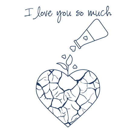 Vector illustration with broken heart, sprout makes its way after it is poured with love from a vessel. Inscription: I love you so much.  Design for party card, banner, poster or print.