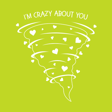 Vector illustration with hearts tornado. Love emotions. Inscription I am crazy about you. Love message. Happy Valentine's Day. Romantic background.