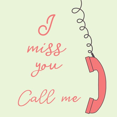 Vector illustration with handle handset. Inscription i miss you call me. Romantic background.