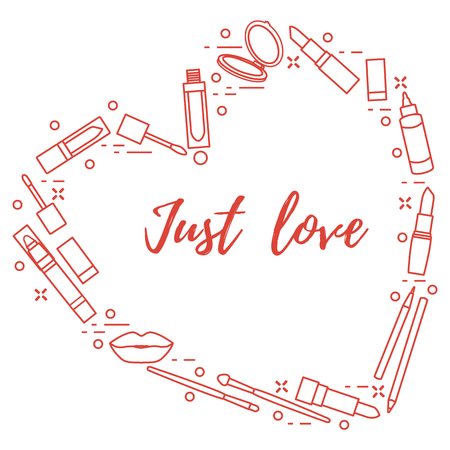 Vector illustration with decorative cosmetics for the lips, located in shape of heart and the inscription just love. Big sale and shopping concept. Design for banner, poster or print. Banque d'images - 125326422