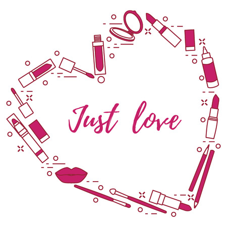 Vector illustration with decorative cosmetics for the lips, located in shape of heart and the inscription just love. Big sale and shopping concept. Design for banner, poster or print.