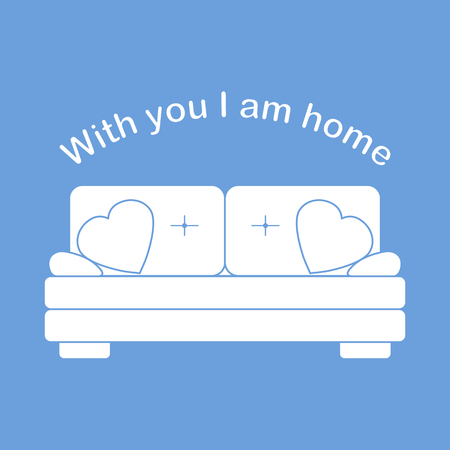 Vector illustration with sofa, pillows in heart shape. Inscription With you I am home. Valentines day, wedding. Romantic background. Template for greeting card, fabric, print. Çizim