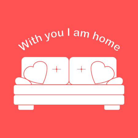 Vector illustration with sofa, pillows in heart shape. Inscription With you I am home. Valentines day, wedding. Romantic background. Template for greeting card, fabric, print. Illustration