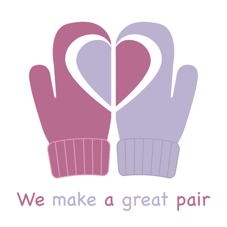 Vector illustration with mittens and drawing heart on them. Inscription we make a great pair. Greeting card happy Valentine's Day. Romantic background.