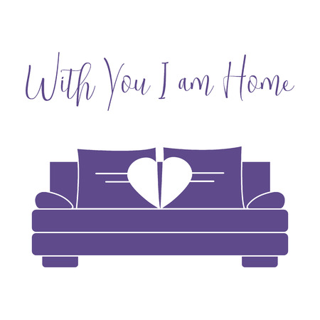 Vector illustration with sofa, pillows in heart shape. Inscription With you I am home. Valentine's day, wedding. Romantic background. Template for greeting card, fabric, print. Ilustração