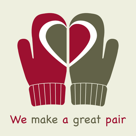 Vector illustration with mittens and drawing heart on them. Inscription we make a great pair. Greeting card happy Valentines Day. Romantic background.