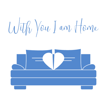 Vector illustration with sofa, pillows in heart shape. Inscription With you I am home. Valentine's day, wedding. Romantic background. Template for greeting card, fabric, print. Illustration