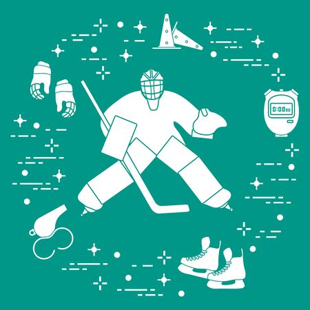 Vector illustration. Hockey goalkeeper, hockey stick, gloves, skates, stopwatch, trainer whistle, training cones. Winter sports background. Play hockey, training. Tournament, championship, competition