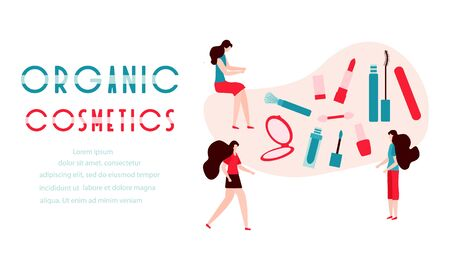Vector illustration with girls, organic cosmetics inscription, mirror, lipstick, mascara, nail file, polish Beauty cosmetic salon Woman stuff make up Decorative cosmetics Girls accessory Fashion style