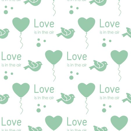 Vector seamless pattern Happy Valentine's Day, Wedding. Heart shaped balloon, bird, inscription Love is in the air. Romantic background. Feelings Love Relationship concept. Design for fabric, print