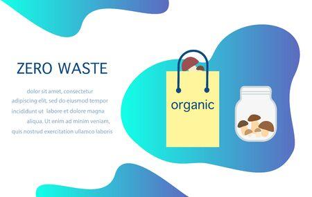 Vector Eco illustration Use ecological Reusable jar, pack, bag, food. Zero Waste Management concept. Choosing eco friendly lifestyle, using reusable products Save the planet Design for website, print Vektoros illusztráció