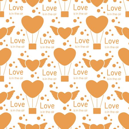 Vector seamless pattern Happy Valentines Day, Wedding. Air balloon, heart with wings, inscription Love is in the air. Romantic background. Feelings Love Relationship concept. Design for fabric, print