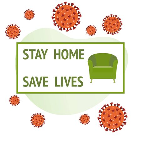 Vector illustration Stay home Save lives. Social distancing advice. Separation.   virus COVID-19 Armchair Quarantine Pandemic Reducing risk of infection prevention measures. Health care concept
