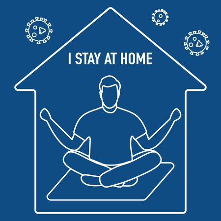 Vector illustration Stay home. coronavirus COVID-19 Quarantine. Sport, fitness training at home. Human is engaged in meditation. Yoga Relaxation Social distancing Sports activities Health care Ilustração