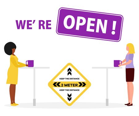 Vector illustration Reopening of cafe, restaurant after COVID-19 quarantine, coronavirus pandemic. Sign We're open. Keep distance. Social distancing. Reducing risk of infection, prevention measures