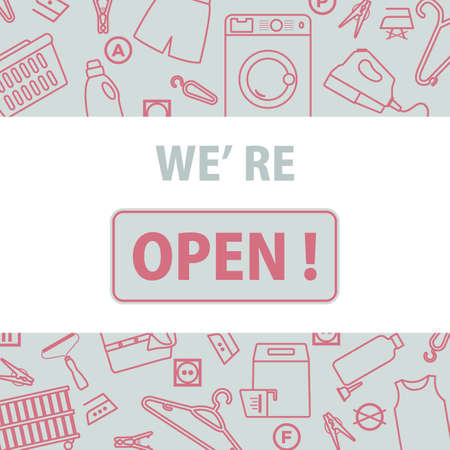illustration Reopening of dry cleaning, laundry after COVID-19 quarantine coronavirus pandemic. SignWe're open Restart business in normal operation after virus lockdown Design for banner, print