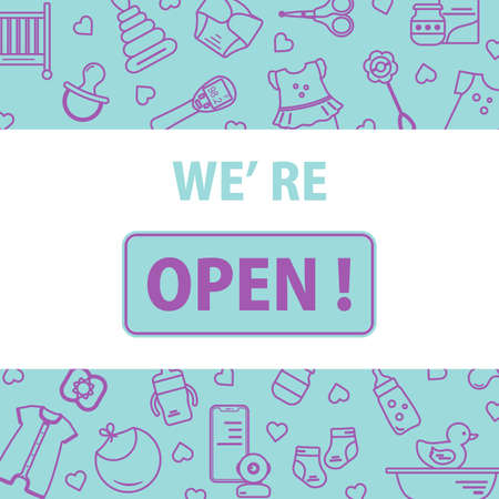 Vector illustration Reopening of kids store, store for babies, newborns goods, children's items and toys shop after COVID-19 quarantine coronavirus pandemic. Sign We're open. Shopping background 일러스트
