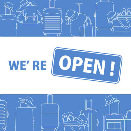 Vector illustration Reopening of travel agencies, ticket booking, visa centers after COVID-19 quarantine coronavirus pandemic. SignWe're open Restart business in normal operation after virus lockdown